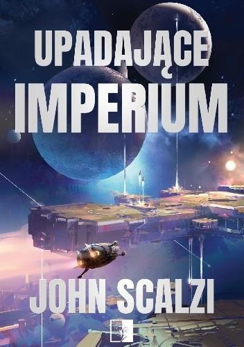 Okładka książki Upadające Imperium