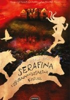 Serafina i zmiennokształtny kostur