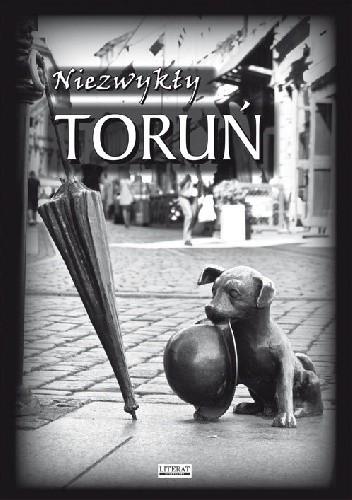 Okładka książki Niezwykły Toruń