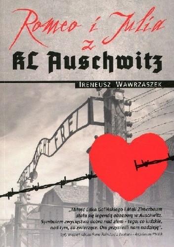 Okładka książki Romeo i Julia z KL Auschwitz