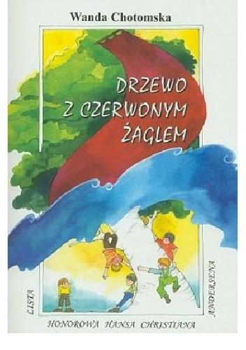 Okładka książki Drzewo z czerwonym żaglem