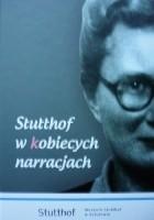 Stutthof w kobiecych narracjach