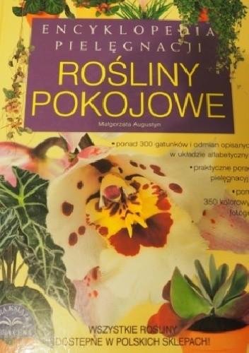 Okładka książki Encyklopedia pielęgnacji Rośliny Pokojowe