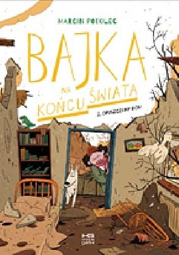 Okładka książki Bajka na końcu świata 2. Opuszczony dom