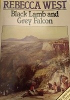 Black Lamb and Grey Falcon. A journey through Yugoslavia