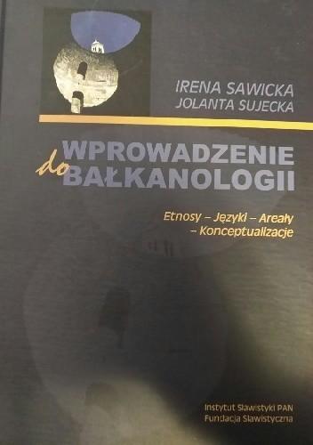 Okładka książki Wprowadzenie do bałkanologii