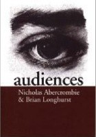 Audiences. A sociological theory of performance and imagination