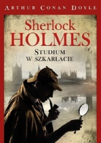 Okładka książki Sherlock Holmes Studium w szkarłacie