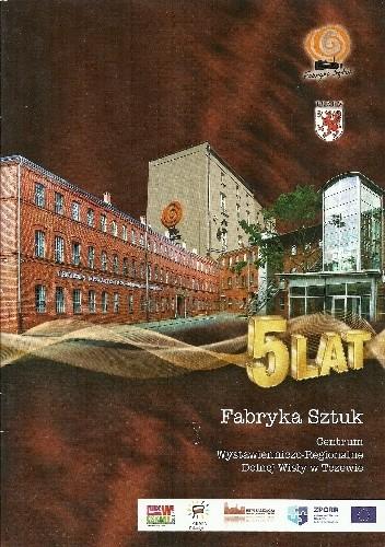 Okładka książki 5 lat - Fabryka Sztuk