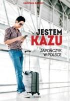 Jestem Kazu. Japończyk w Polsce