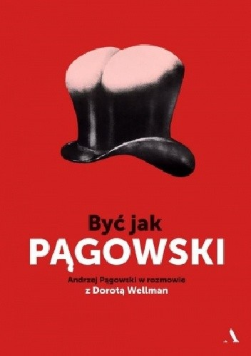 Okładka książki Być jak Pągowski
