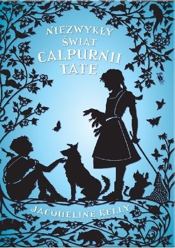 Okładka książki Niezwykły świat Calpurnii Tate