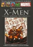 Uncanny X-Men. Czasy minionej przyszłości