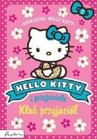 Hello Kitty i przyjaciele. Klub przyjaciół.