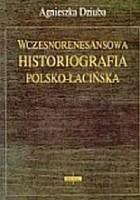 Wczesnorenesansowa historiografia polsko-łacińska