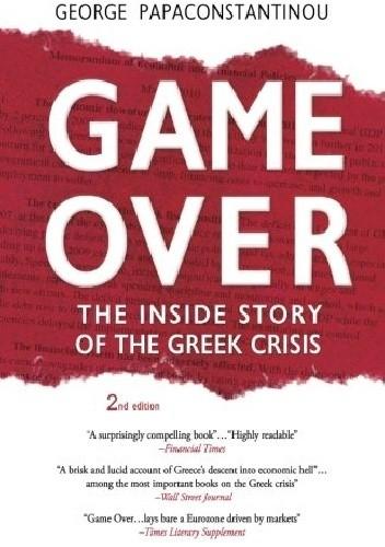 Okładka książki Game Over: The Inside Story of the Greek Crisis