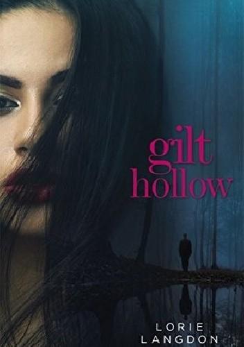 Okładka książki Gilt Hollow