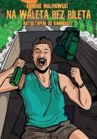 Na waleta bez bileta: Autostopem do Kambodży