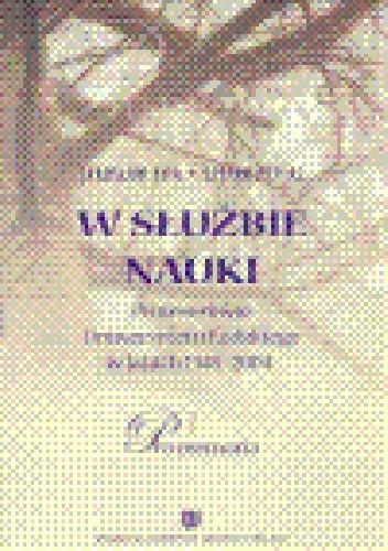 Okładka książki W służbie nauki. Profesorowie Uniwersytetu Łódzkiego w latach 1945-2004. Pro memoria