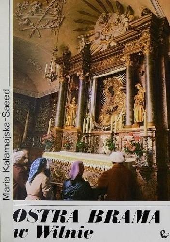 Okładka książki Ostra Brama w Wilnie