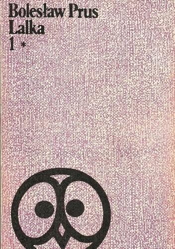 Okładka książki Lalka. Tom I *