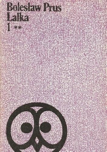 Okładka książki Lalka. Tom I **