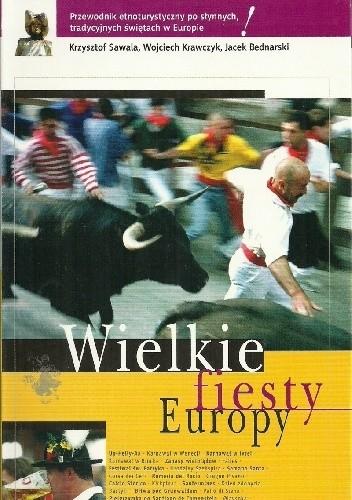 Okładka książki Wielkie fiesty Europy