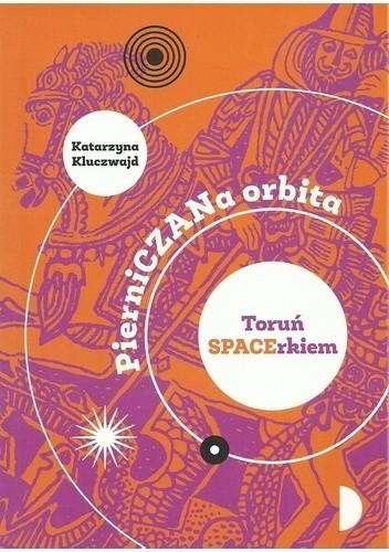 Okładka książki PierniCZANa orbita