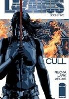 Lazarus #5: Cull