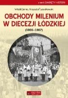 Obchody milenium w Diecezji Łódzkiej