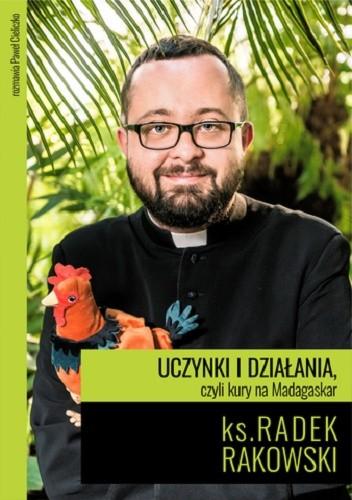 Okładka książki Uczynki i działania, czyli kury na Madagaskar