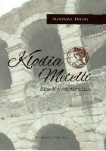 Okładka książki Klodia Metelli. Literacki portret patrycjuszki