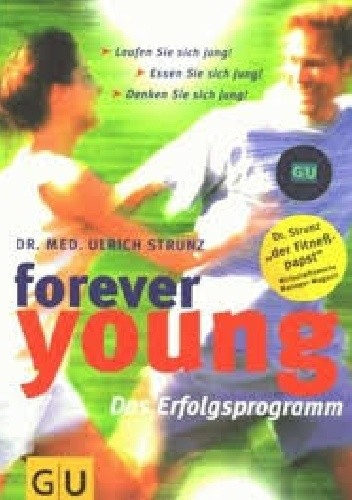 Okładka książki Forever young. Das Erfolgsprogramm