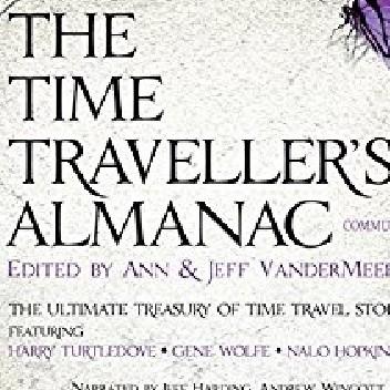Okładka książki The Time Traveller's Almanac Part IV - Communiqués