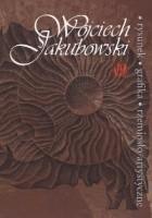 Wojciech Jakubowski - rysunek, grafika, rzemiosło artystyczne