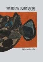 Stanisław Borysowski 1906-1988. Malarstwo i grafika