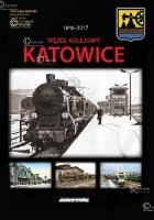 1846-2017 Węzeł Kolejowy Katowice.
