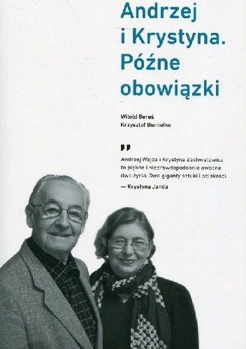 Okładka książki Andrzej i Krystyna Późne obowiązki
