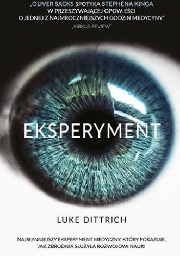 Okładka książki Eksperyment. Opowieść o mrocznej godzinie w dziejach medycyny