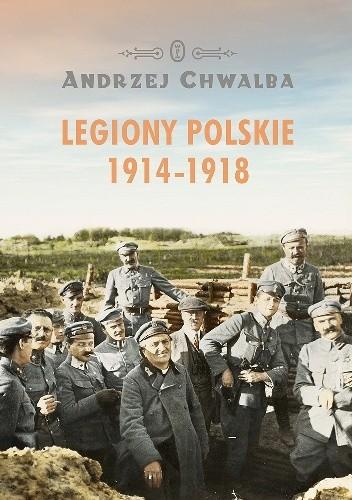 Okładka książki Legiony polskie 1914-1918