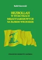 Hezbollah w stosunkach międzynarodowych na Bliskim Wschodzie