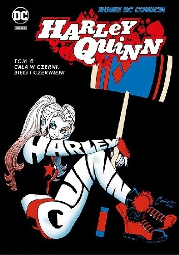 Okładka książki Harley Quinn: Cała w czerni, bieli i czerwieni