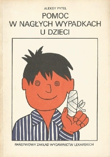 Okładka książki Pomoc w nagłych wypadkach u dzieci