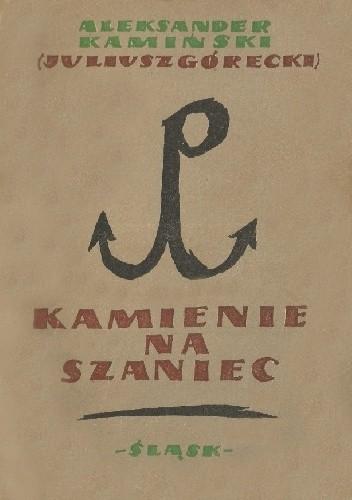 Okładka książki Kamienie na szaniec