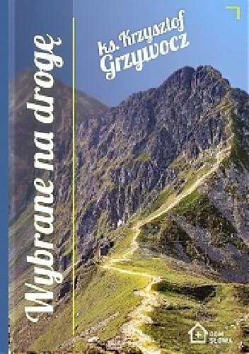 Okładka książki Wybrane na drogę