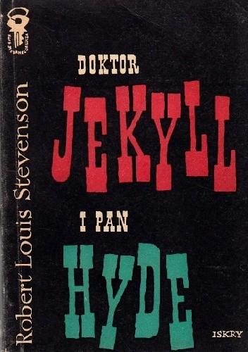 Okładka książki Doktor Jekyll i pan Hyde oraz inne opowiadania