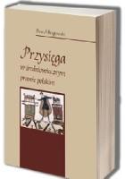 Przysięga w średniowiecznym prawie polskim