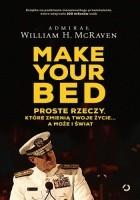 Make Your Bed. Proste rzeczy, które zmienią twoje życie… a może i świat