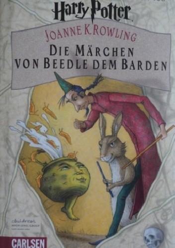 Okładka książki Die Märchen von Beedle dem Barden