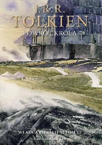 Okładka książki Powrót króla. Wersja ilustrowana